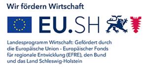 EU.SH Landesprogramm Wirtschaft: Gefördert durch die Europäische Union – Europäischer Fonds für regionale Entwicklung (EFRE), den Bund und das Land Schleswig-Holstein